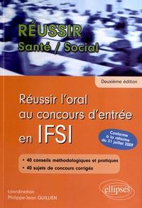 Sylvie Laurenson et Danielle Vilchien - Réussir l'oral au concours d'entrée en IFSI.