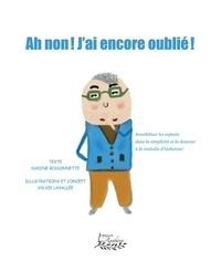Sylvie Lavallee et Nadine Bissonnette - Ah non, j'ai encore oublié!.