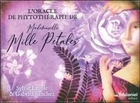 Sylvie Lavoie et Gabriel Sanchez - L'oracle de phytothérapie de Mademoiselle Mille Pétales.