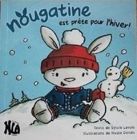 Sylvie Lavoie et Nicole Devals - Nougatine est prête pour l'hiver !.