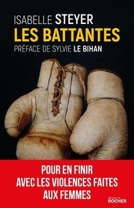 Sylvie Le Bihan et Isabelle Steyer - Les Battantes.
