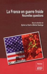 La France en guerre froide - Nouvelles questions.pdf