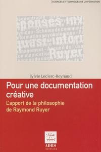 Pour une documentation créative - Lapport de la philosophie de Raymond Ruyer.pdf