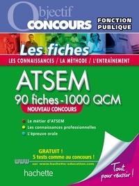 Sylvie Lefebvre et Christine Blanchard - Fiches ATSEM Nouvelle Edition + QCM en ligne.