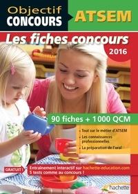Sylvie Lefebvre et Christine Blanchard - Objectif Concours - ATSEM 90 Fiches 1000 QCM - Catégorie C.