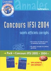 Sylvie Lefranc - Concours IFSI 2004/2005 Pack 2 volumes - Sujets officiels et corrigés.