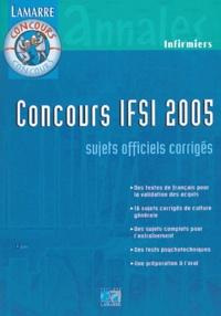 Sylvie Lefranc - Concours IFSI 2005 - Sujets officiels et corrigés.