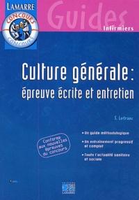 Sylvie Lefranc - Culture générale : épreuve écrite et entretien.