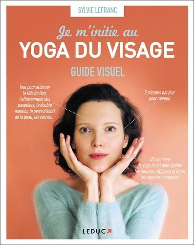 Je m'initie au yoga du visage