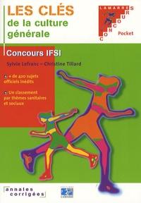 Sylvie Lefranc et Christine Tillard - Les clés de la culture générale.