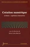 Sylvie Leleu-Merviel - Création numérique - Ecritures, expériences interactives.