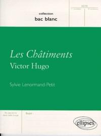 """Sylvie Lenormand-Petit et Victor Hugo - """"Les châtiments"""", Victor Hugo."""
