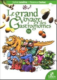 Sylvie Lenôtre - Le grand Voyage des Gastrognomes Tome 1 : .