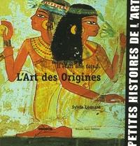 Sylvie Léonard - Il était une fois... L'Art des origines.