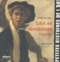 Sylvie Léonard - Il était une fois... L'Art en révolutions (1789-1889).