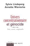 Sylvie Lindeperg - Univers concentrationnaire et génocide - Voir, savoir, comprendre.
