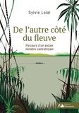 Sylvie Loïal - De l'autre côté du fleuve - Parcours d'un ancien ministre centrafricain.