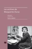 Sylvie Loignon - Les archives de Marguerite Duras.