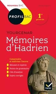 Sylvie Loignon - Profil - Yourcenar, Mémoires d'Hadrien - toutes les clés d'analyse pour le bac (programme de français 1re 2020-2021).