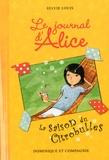 Sylvie Louis - Le journal d'Alice Tome 5 : La saison du citrobulles.