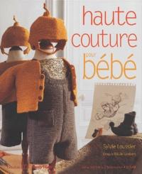 Sylvie Loussier - Haute couture pour bébé.