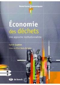 Sylvie Lupton - Economie des déchets - Une approche institutionnaliste.