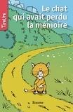 Sylvie Mahé et  TireLire - TireLire  : Le chat qui avait perdu la mémoire - Une histoire pour la jeunesse.