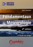 Sylvie Malardel - Fondamentaux de météorologie - A l'école du temps.