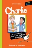 Sylvie Marcoux et Louise Catherine Bergeron - Zack  : Charlie.
