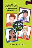Sylvie Marcoux et Louise Catherine Bergeron - Zack  : Le clan de Zack.