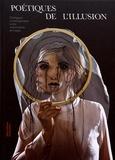 Sylvie Martin-Lahmani - Poétiques de l'illusion - Dialogues contemporains entre marionnette et magie.