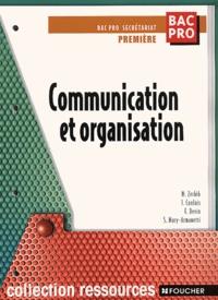 Sylvie Mary-Armanetti et Michèle Zerbib - Communication et organisation 1ère Bac pro secrétariat.