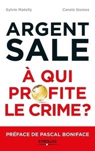 Galabria.be Argent sale : à qui profite le crime ? Image