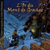 Sylvie Maxit - L'Or du Mont de Grange - Contes et Légendes en Vallée d'Abondance.