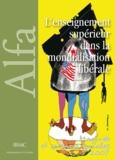 Sylvie Mazzella - L'enseignement supérieur dans la mondialisation libérale - Une comparaison libérale (Maghreb, Afrique, Canada, France).