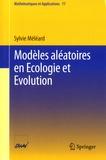 Sylvie Méléard - Modèles aléatoires en Ecologie et Evolution.