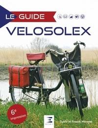 Sylvie Méneret et Franck Méneret - Le guide vélosolex.