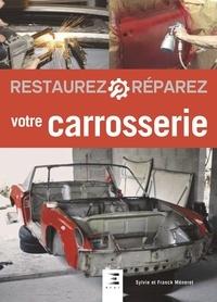Sylvie Méneret et Franck Méneret - Restaurez et réparez votre carrosserie.