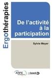 Sylvie Meyer - De l'activité à la participation.