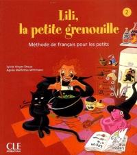 Sylvie Meyer-Dreux et Agnès Malfettes-Wittmann - Lili, la petite grenouille 2.