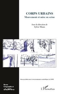 Sylvie Miaux - Géographie et Cultures N° 70 : Corps urbains mouvement et mise en scène.