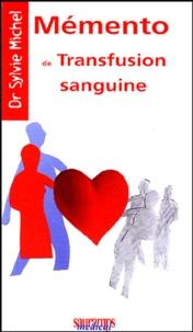 Sylvie Michel - Memento de transfusion sanguine.