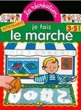 Sylvie Michelet et Jack Delaroche - Je fais le marché - Avec gommettes repositionnables.