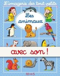 Sylvie Michelet et Nathalie Bélineau - Les animaux - avec son.