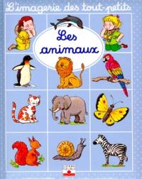 Sylvie Michelet et Emilie Beaumont - Les animaux.