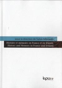 Sylvie Mikowski - Histoire et mémoire en France et en Irelande.