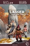 Sylvie Miller et Philippe Ward - Lasser, détective des dieux Tome 5 : Trahisons en terres celtes.