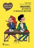 Sylvie Misslin et Isabelle Maroger - Adolescence : découvertes et nouvelles questions.