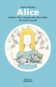 Sylvie Misslin - Alice.