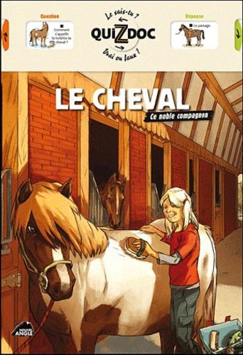 Sylvie Misslin - Le cheval - Ce noble compagnon.